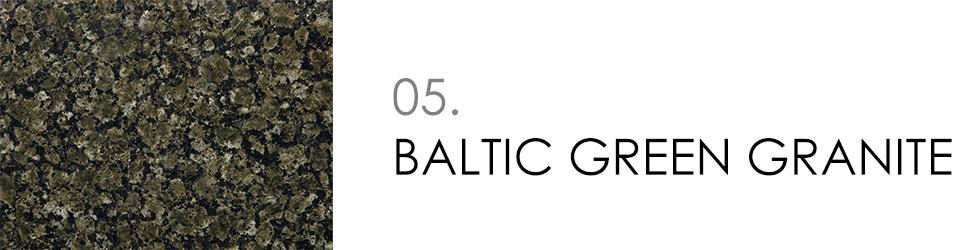 5 - BALTIC GREEN GRANITE
